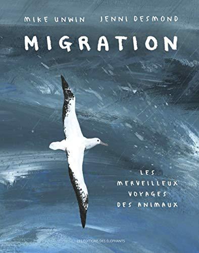 Migration : Le merveilleux voyage des animaux