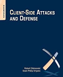 Client-Side Attacks and Defense by Oriyano Sean-Philip (2012-10-24)