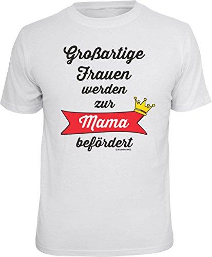 super schönes und lustiges T-Shirt: Großartige Frauen werden zur Mama befördert Farbe: weiss Weiß