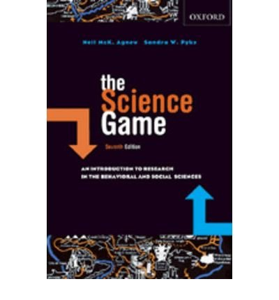 [(The Science Game: An Introduction to Research in the Social Sciences)] [Author: Neil McKinnon Agnew] published on (March, 2007)