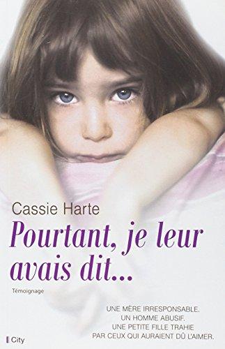 Pourtant je leur avais dit par Cassie Harte