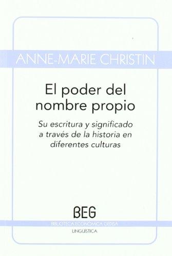 Poder del nombre propio (BEG / Lingüística) por Christin Anne-Marie
