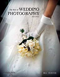 BEST OF WEDDING PHOTOGRAPHY, THE : Third Edition