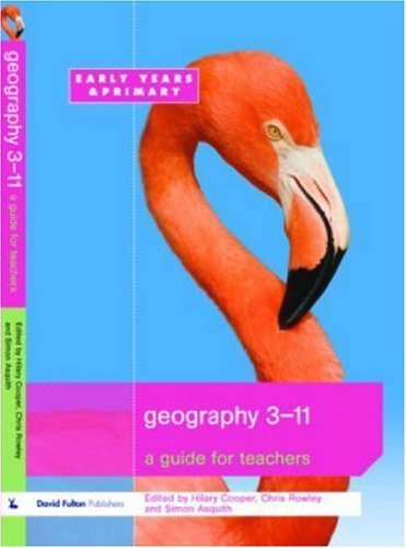 Geography 3-11: A Guide for Teachers by Hilary Cooper (2006-05-01)