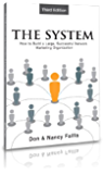 The System - The 3 Steps to Building a Large, Successful Network Marketing Organization