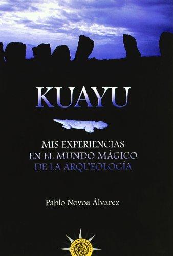 Kuayu. Mis Experiencias. Mundo M por Pablo Novoa