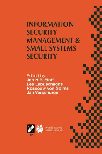 Information Security Management & Small Systems Security: