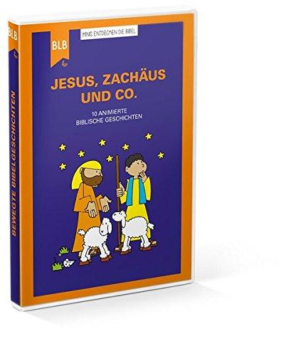 Jesus, Zachäus und Co.: 10 animierte biblische Geschichten