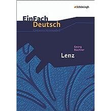 EinFach Deutsch Unterrichtsmodelle: Georg Büchner: Lenz: Gymnasiale Oberstufe
