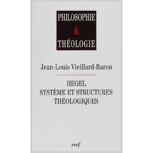 Hegel : système et structures théologiques