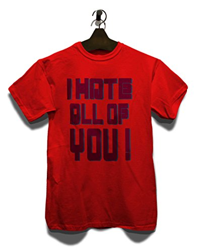 I Hate All Of You T-Shirt Rot