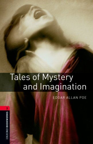 Tales of Mystery and Imagination Level 3 Oxford Bookworms Library (English Edition) par Edgar Allan Poe
