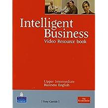 Intelligent Business, Upper Intermediate : Video Resource Book