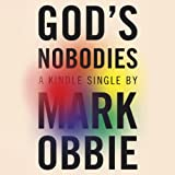 God's Nobodies: Misguided Faith and Murder in the Life of One American Family