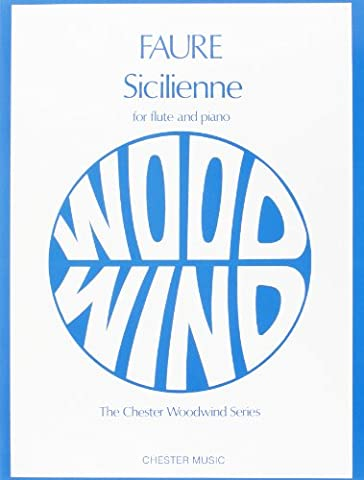 Faure Sicilienne Opus 78: For Flute and Piano