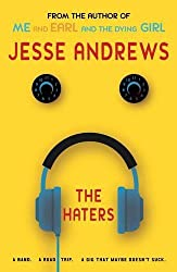 The Haters: A Band, a Road Trip, a Gig That Maybe Doesn't Suck by Jesse Andrews (2016-09-01)