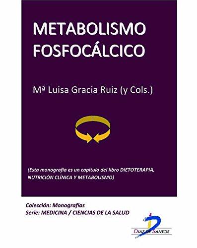 Metabolismo fosfocálcico. Osteoporosis. Dieta controlada en calcio (Este capítulo pertenece al libro Dietoterapia, nutrición clínica y metabolismo): 1