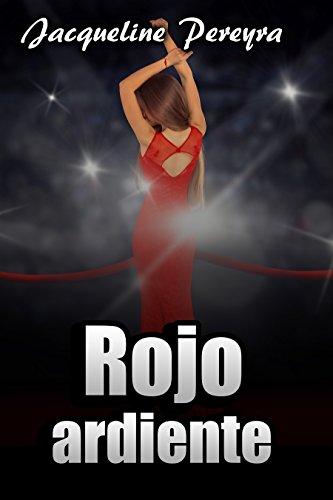 Rojo ardiente (Olivia nº 1) por Jacqueline Pereyra