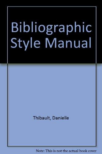 Bibliographic Style Manual