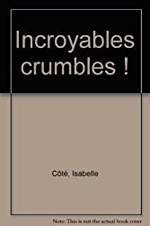 Incroyables crumbles