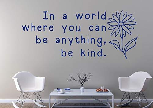 Dozili Wandaufkleber in A World Where You Can Be Anything Be Kind (englischsprachig), 61 x 25,4 cm, Blumenmotiv