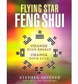 Flying Star Feng Shui Skinner, Stephen ( Author ) Nov-15-2002 Paperback