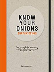 Know Your Onions: Graphic Design