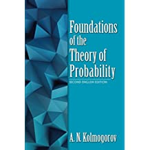 Foundations of the Theory of Probability (Dover Books on Mathematics)