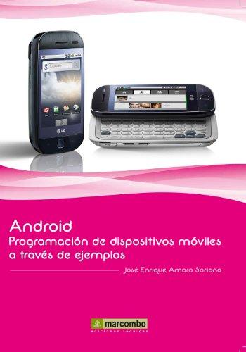 Android. Programación de dispositivos móviles a través de ejemplos.