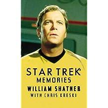 Star Trek Memories by William Shatner with Chris Kreski (1996-08-01)