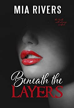 Beneath the Layers (The Layers Duology Book 1) by [Rivers, Mia]