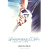Whispering Cliffs: 18 buche sino all'amore
