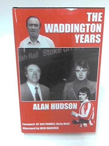 The Waddington Years