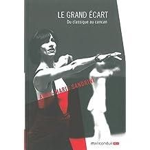 Le Grand Ecart: Du Classique au Cancan