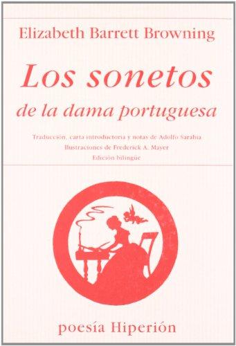 Los Sonetos de La Dama Portuguesa por Elizabeth Barret Browning