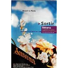 TELERAMA SORTIR [No 79] du 31/10/2001 - MOURIR A PARIS - JAZZ - 20 ANS DU NEW MORNING - ENFANTS - WORLD - IBRAHIM FERRER - CINEMA A PARIS - LAB' - ELEPHANT SYSTEM - EELS - BILAL - JEROME PACMAN - BUMCELLO - NATACHA ATLAS