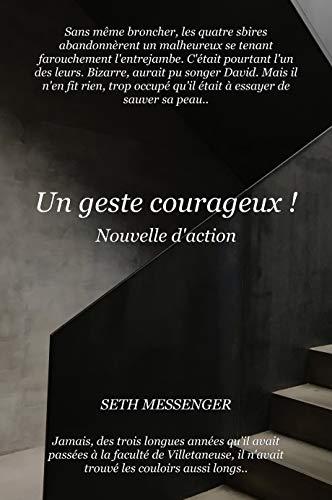 Couverture du livre Un geste courageux !: Nouvelle d'action