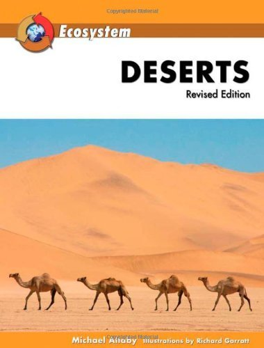Deserts (Ecosystems (Facts on File)) by Michael Allaby (2007-07-01)