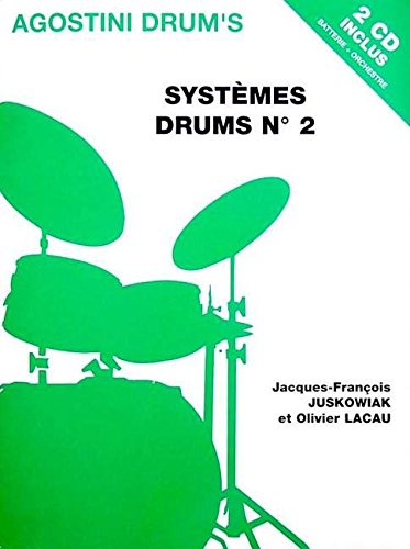 Juskowiak/Lacau Systemes Drums No2 Drums Book/2Cd French par Juskowiak Jean-François