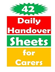 42 Daily Handover Sheets For Carers
