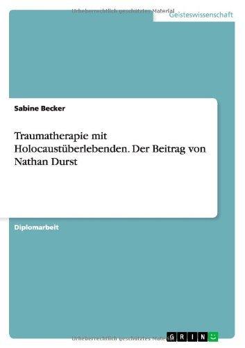 Traumatherapie mit Holocaust??berlebenden by Sabine Becker (2009-08-31)