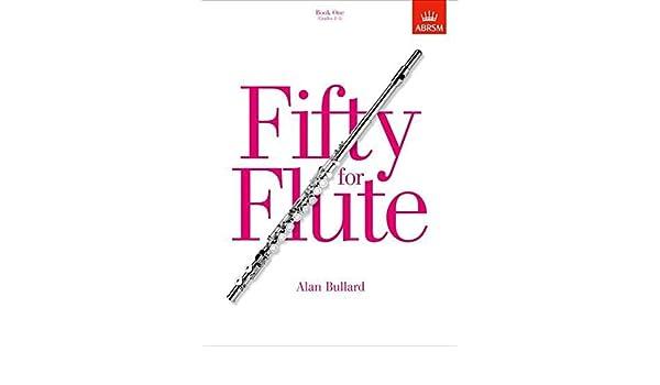 Paperback; Bullard Wind Band Fifty for Flute Grades 1-5 Book One, Alan