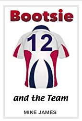 Bootsie - And the Team (Book Seven)