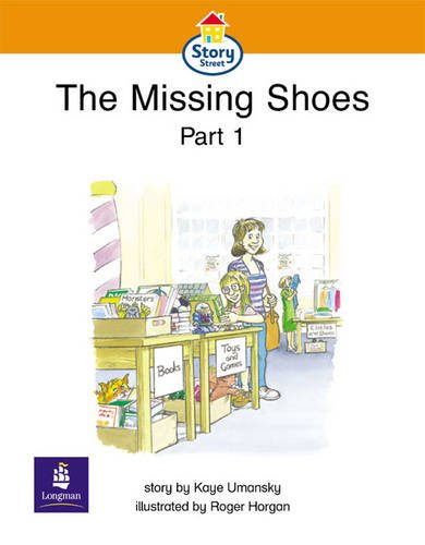 The Missing Shoes Part 1 Story Street Emergent stage step 4 Storybook 31: The Missing Shoes, Pt.1 (LITERACY LAND)