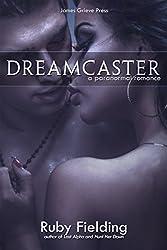 Dreamcaster: A paranormal romance