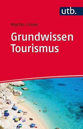 Grundwissen Tourismus