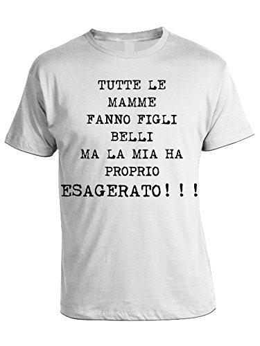 Tshirt TUTTE LE MAMME FANNO FIGLI BELLI , MA LA MIA HA PROPRIO ESAGERATO - in cotone by Bubbleshirt