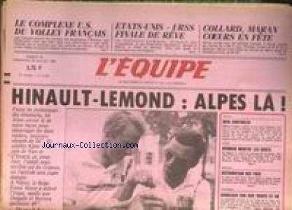 EQUIPE (L') [No 12502] du 19/07/1986 - LE COMPLEXE U.S. DU VOLLEY FRANCAIS - ETATS-UNIS - URSS - COLLARD - MARAN - HINAULT - LEMOND - ALPES - TENNIS - GOLF - NORMAN - AVIRON .
