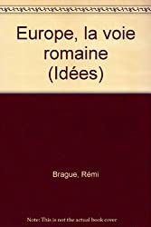 Europe : La voie romaine
