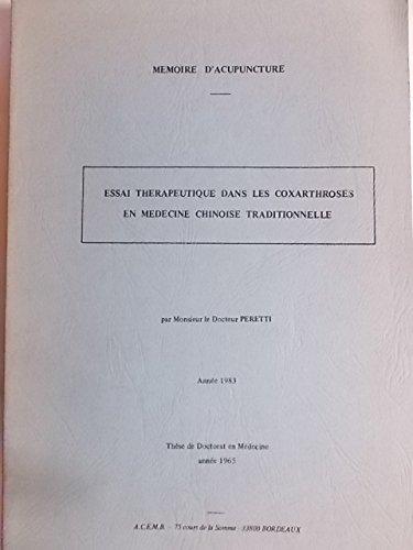 mmoire-d-39-acupuncture-essai-thrapeutique-dans-les-coxarthroses-en-mdecine-chinoise-traditionnelle-thse-de-doctorat-en-mdecine-1965-1983-reli-45-pages-dactylographi-mdecine-chinoise-acupuncture